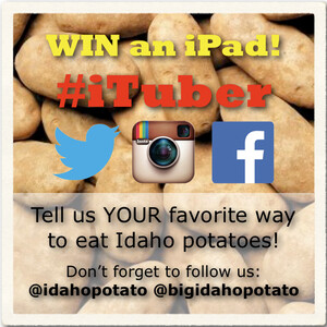 The Idaho Potato Commission's August #iTuber Sweepstakes Offers Idaho® Potato Fans Four Chances to Win an iPad