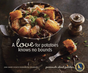 IDAHO POTATO COMMISSION FOODSERVICE CALENDAR OFFERS INNOVATIVE POTATO DISHES FROM TWELVE CHEFS
